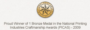 Proud Winner of Two Gold Medals in the SA Printing Industries Craftmanship Awards (PICA)