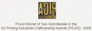 Proud Winner of 1 Bronze Medal in the National Printing Industries Craftmanship Awards (PICAS) - 2009